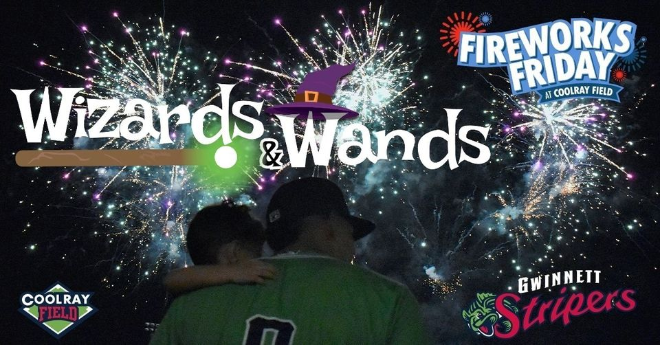 周末活动   Wizards & Wands Night & Fireworks Friday